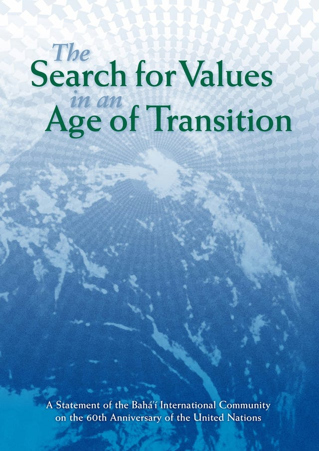 """Cover of the newly released Baha'i International Community statement, """"The Search for Values in an Age of Transition,"""" issued for the 60th anniversary of the founding of the United Nations."""