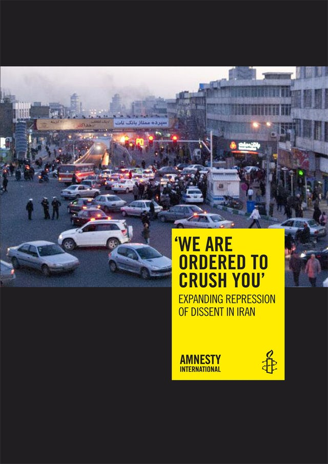 "The Amnesty International report, titled ""'We are ordered to crush you': Expanding repression of dissent in Iran."" The document includes a number of detailed references to the situation of the country's Baha'i community."