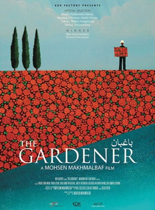 The Gardner, an award-winning film by Mohsen Makhmalbaf, was made available to the general public this week. (source: www.makhmalbaf.com)