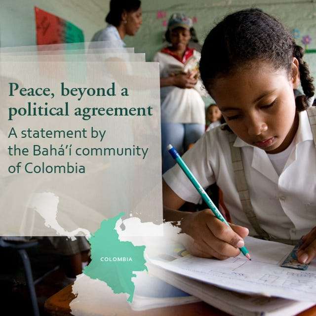 """The Colombian Baha'i community released a statement titled """"La Paz, mas alla de un acuerdo politico"""", which translates into English as """"Peace, beyond a political agreement""""."""