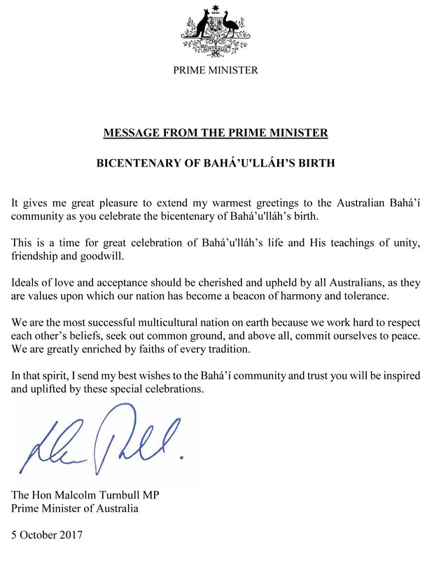 """This is a time for great celebration of Baha'u'llah's life and His teachings of unity, friendship, and goodwill,"" wrote Australian Prime Minister Turnbull to the Baha'i community."