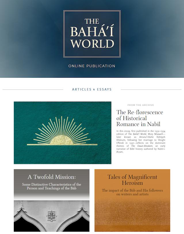 Publicación en línea de una serie de artículos sobre el Báb, que fue el Heraldo de la Fe bahá'í.