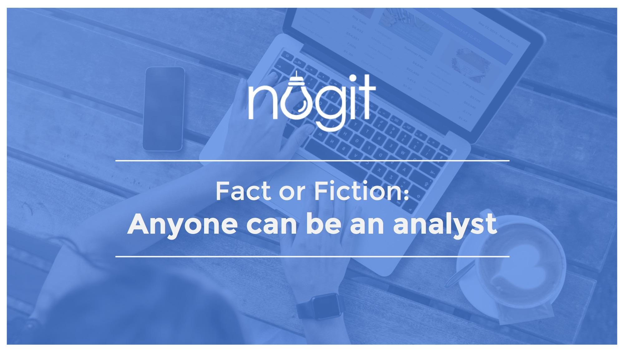 Gartner Nugit Anyone can be an analyst