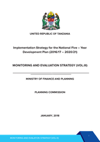 Tanzania Implementation Strategy for the National Five – Year Development Plan (2016/17 – 2020/21) Monitoring and Evaluation Strategy (VOL.III) cover
