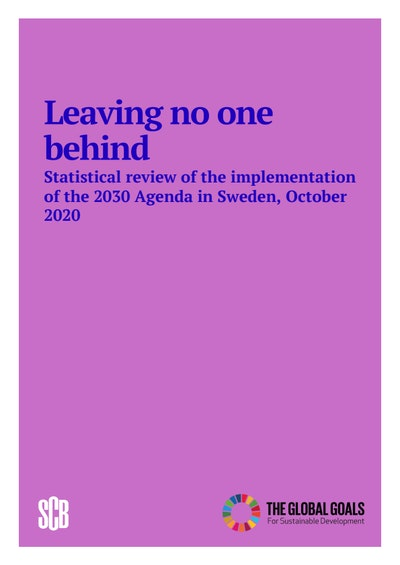 Leaving no one behind: Statistical review of the implementation of the 2030 Agenda in Sweden