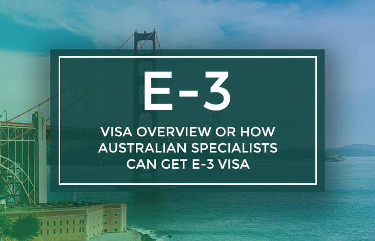 E-3 Visa overview, how Australian specialists can get E-3 visa