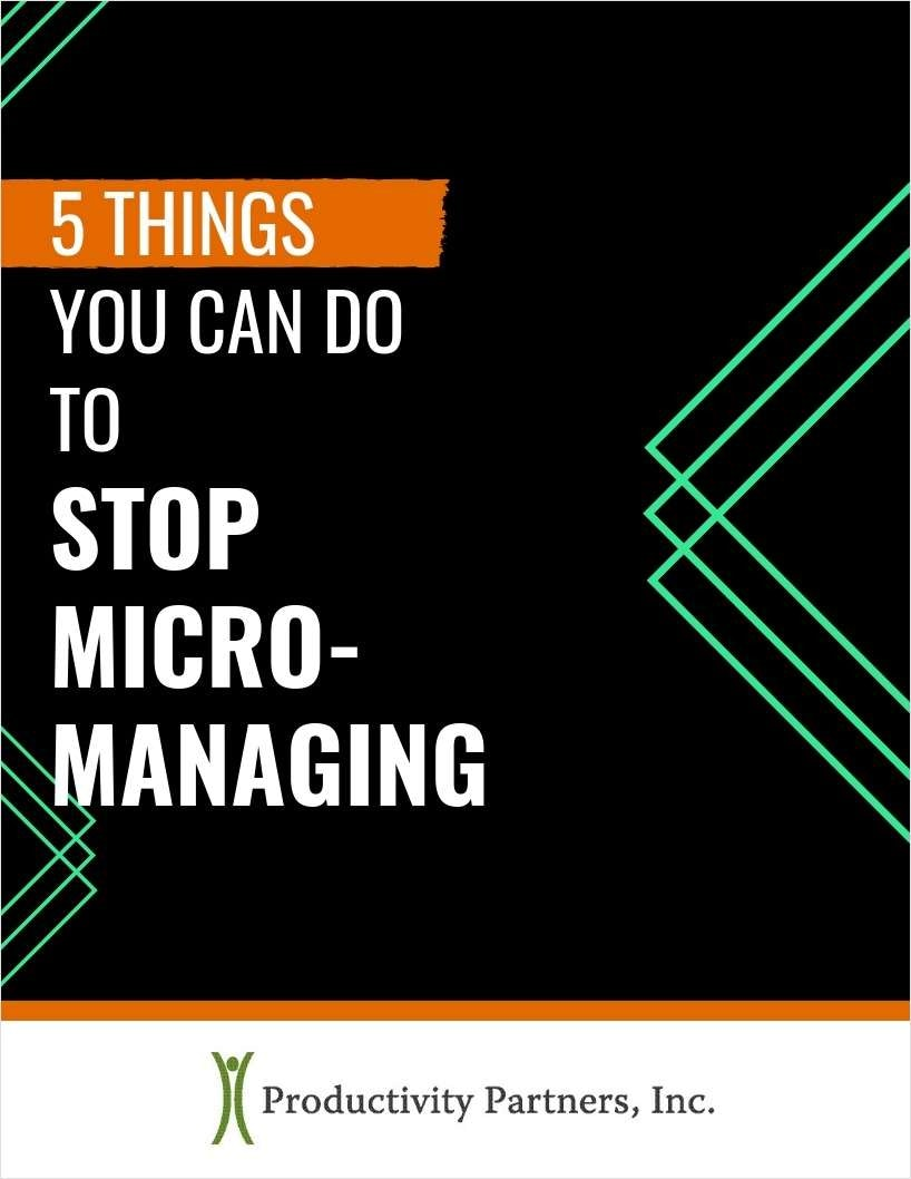 5 Things You Can Do to Stop Micromanaging