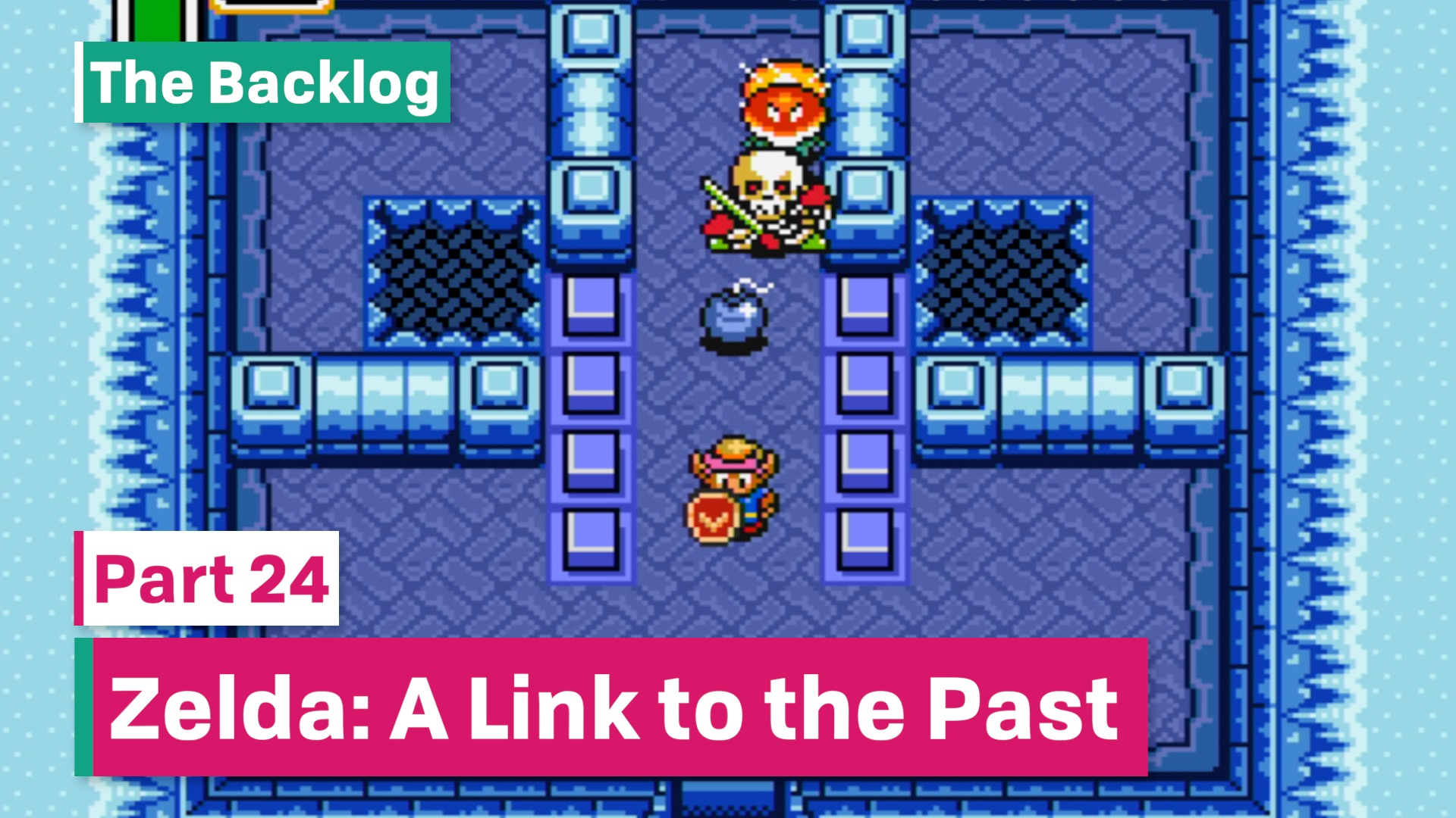 The Backlog: Zelda: A Link to the Past - Part 18 | Squeaky Whale