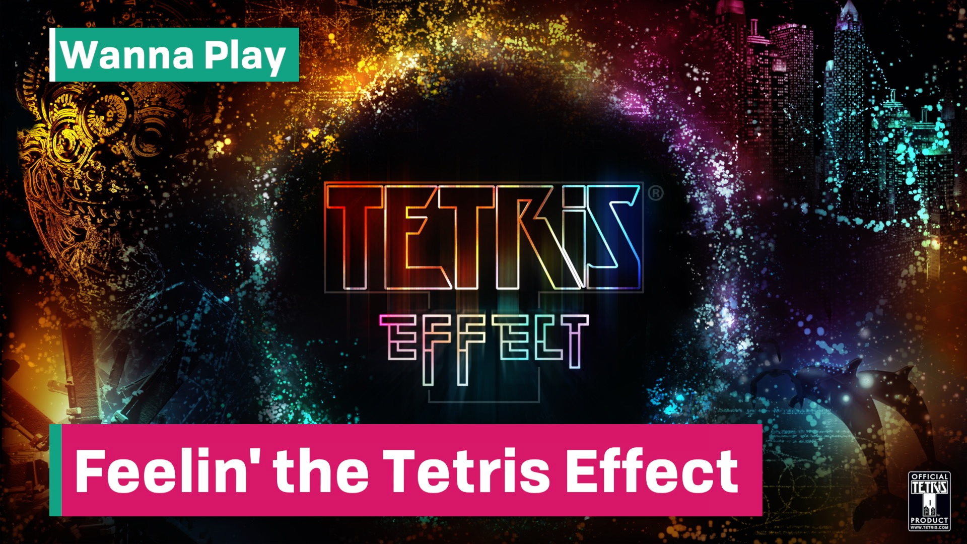 Feelin' the Tetris Effect | Squeaky Whale