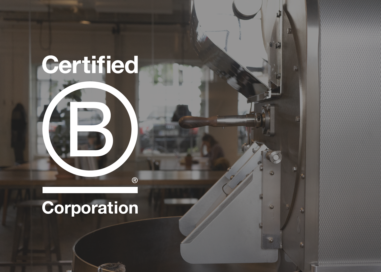 Taking the Next Step | Becoming B Corp Certified