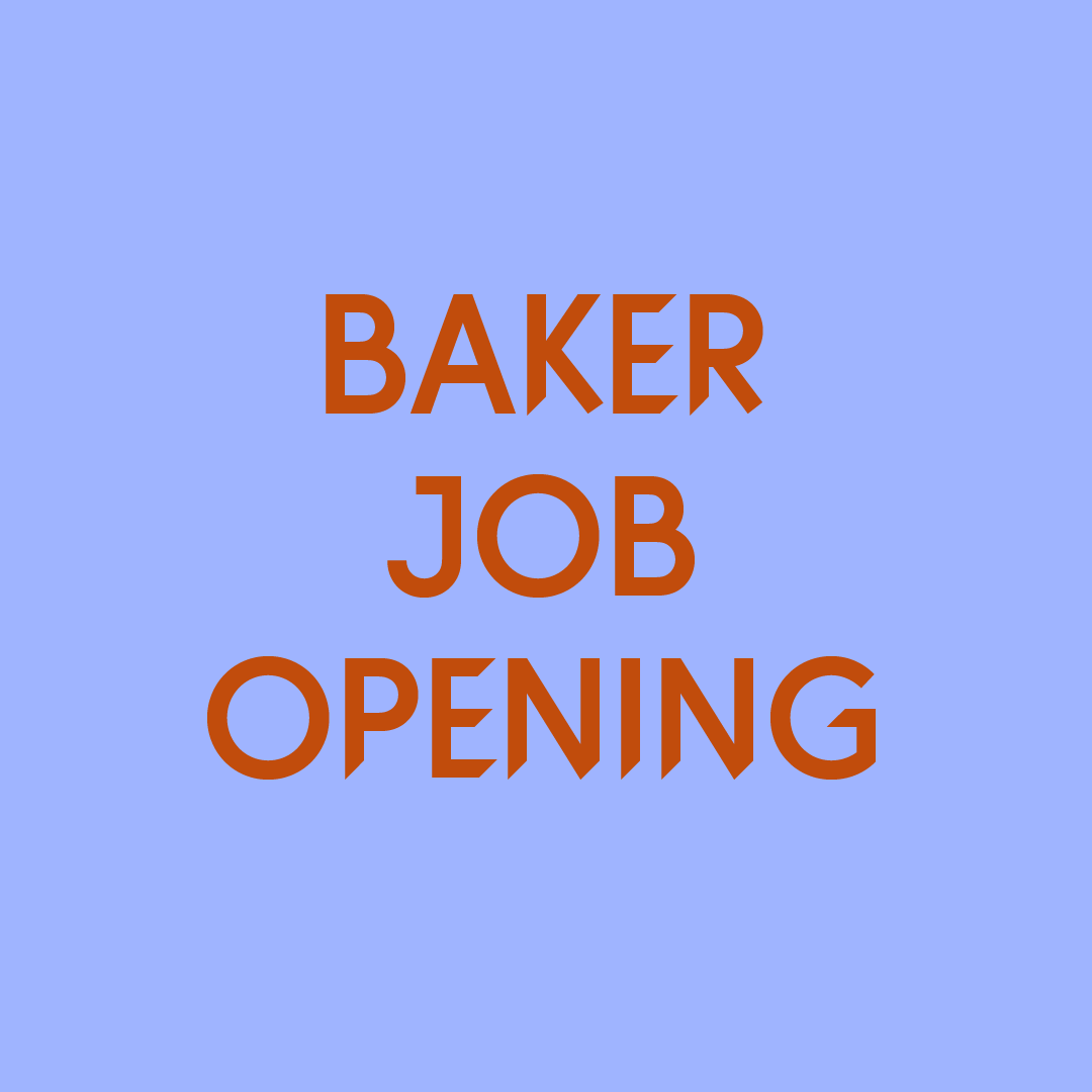 New Baker Position Open